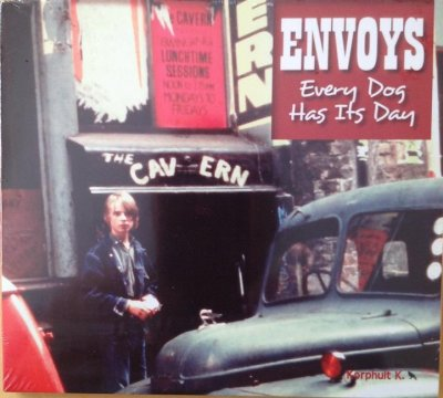 Envoys / Every Dog Has It's Day