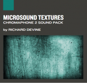 Microsound Textures- Chromaphone Sound Pack
