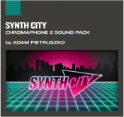 Synth City Chromapone2 Sound Pack