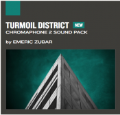 Turmoil District Chromaphone